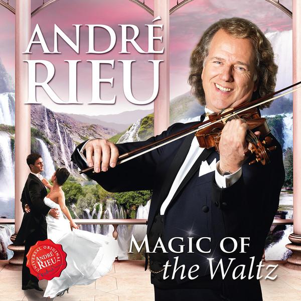 Andre Rieu – Magic Of The Waltz (2016)